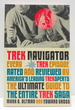 Trek Navigator: the Ultimate Guide to the Entire Trek Saga