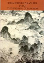 Treasures of Asian Art From the Idemitsu Collection