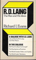 R. D. Laing the Man and His Ideas