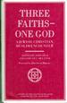 Three Faiths, One God: a Jewish, Christian, Muslim Encounter