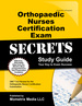 Orthopaedic Nurses Certification Exam Secrets Study Guide: Onc Test Review for the Orthopaedic Nurses Certification Examination