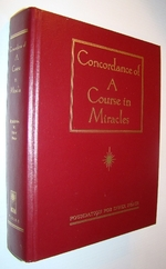 Concordance of 'a Course in Miracles': a Complete Index