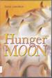 Hunger Moon
