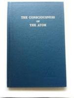 The Consciousness of the Atom