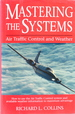 Mastering the Systems: Air Traffic Control and Weather