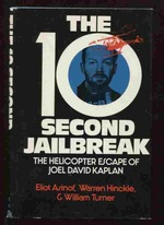 The 10-Second Jailbreak: the Helicopter Escape of Joel David Kaplan