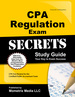 Cpa Regulation Exam Secrets Study Guide: Cpa Test Review for the Certified Public Accountant Exam