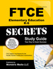 Ftce Elementary Education K-6 Secrets Study Guide: Ftce Test Review for the Florida Teacher Certification Examinations