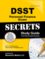 Dsst Personal Finance Exam Secrets Study Guide: Dsst Test Review for the Dantes Subject Standardized Tests