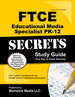 Ftce Educational Media Specialist Pk-12 Secrets Study Guide: Ftce Test Review for the Florida Teacher Certification Examinations