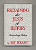 Reclaiming the Jesus of History: Christology Today-1st Edition / 1st Printing