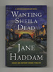 Wanting Sheila Dead-1st Edition/1st Printing