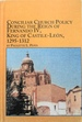 Conciliar Church Policy During the Reign of Fernando IV, King of Castile-Leon, 1295-1312