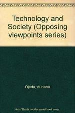 Technology and Society (Opposing Viewpoints Series).
