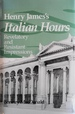 Henry James's Italian Hours: Revelatory and Resistant Impressions