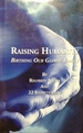 Raising Humanity: Birthing Our Global Family