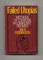Failed Utopias: Failed Utopias: Methods of Coercion in Communist Regimes