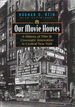 Our Movie Houses: A History of Film and Cinematic Innovation in Central New York (Television and Popular Culture)