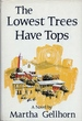 The Lowest Trees Have Tops