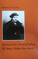 Dancing in Chains: The Youth of William Dean Howells