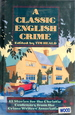 A Classic English Crime: 13 Stories for the Christie Centenary From the Crime Writers' Association