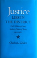 Justice Lies in the District: The U.S. District Court, Southern District of Texas, 1902-1960
