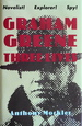 Graham Greene: Three Lives