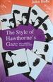The Style of Hawthorne's Gaze: Regarding Subjectivity