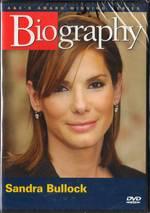 Biography: Sandra Bullock