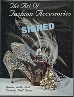 The Art of Fashion Accessories, a Twentieth Century Perspective-Signed