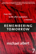 Remembering Tomorrow: From Sds to Life After Capitalism: a Memoir