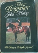 The Brigadier: the Story of Brigadier Gerard