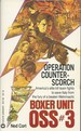 Boxer Unit OSS #03: Operation Counter-Scorch