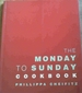 The Monday to Sunday Cookbook