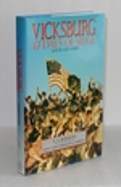 Vicksburg: 47 Days of Siege, May 18-July 4, 1863