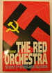 The Red Orchestra: the Soviet Spy Network Inside Nazi Europe