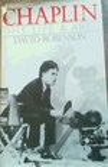 Chaplin: His Life & Art