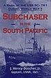 Subchaser in the South Pacific: a Saga of the Uss Sc-761 During World War II