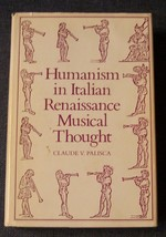 Humanism in Italian Renaissance Musical Thought
