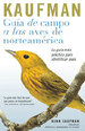 Kaufman Guia De Campo a Las Aves De Norteamerica