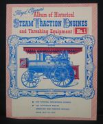 Floyd Clymer's Album of Historical Steam Traction Engines & Threshing Equipment No.1