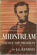 Lincoln the President: Midstream