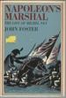 Napoleon's Marshal: the Life of Michel Ney (Morrow Junior Books)