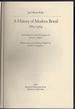 A History of Modern Brazil 1889-1964