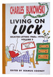 Living On Luck: Selected Letters 1960s-1970s Volume 2