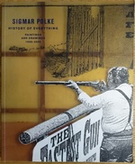 Sigmar Polke: History of Everything--Paintings and Drawings, 1998-2003