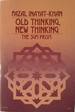Old Thinking, New Thinking: The Sufi Prism