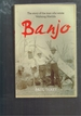 Banjo: the Story of the Man Who Wrote Waltzing Matilda