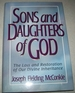Sons and Daughters of God: the Loss and Restoration of Our Divine Inheritance