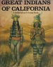 Great Indians of California a Bellerophon Coloring Book